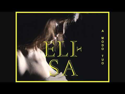 A modo tuo nuovo singolo Elisa